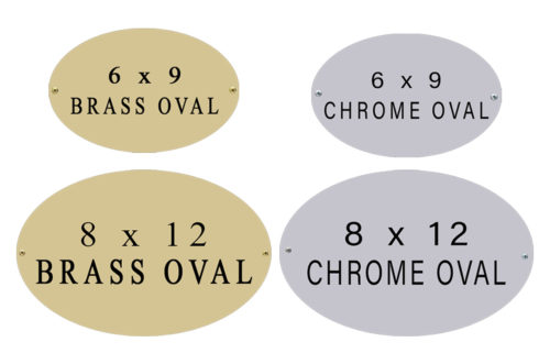 oval nameplate 6 x 9 and 8 x 12 brass and chrome nameplates